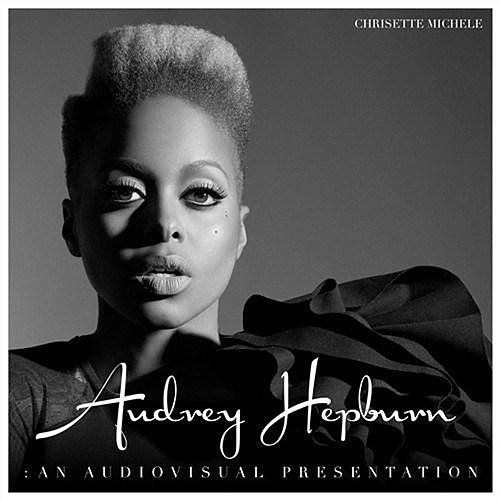 Audrey Hepburn: An Audiovisual Presentation by Chrisette Michele