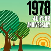 1978: 40 Year Anniversary de Various Artists