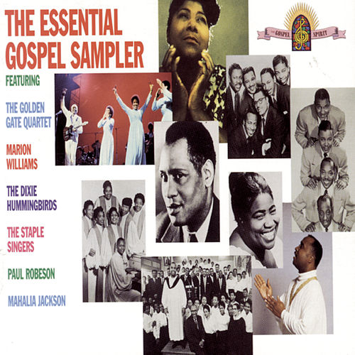 The Essential Gospel Sampler by Various Artists