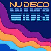 Nu Disco Waves by Various Artists