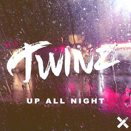 Up All Night by Twinz
