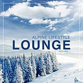 Alpine Lifestyle Lounge, Vol. 1 by Various Artists
