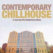 Contemporary Chillhouse (A Journey into Deephouse Music) de Various Artists