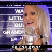 So Far Away (Pop Mix, Karaoke, Acapella) von Fabian Laumont
