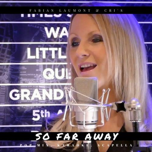 So Far Away (Pop Mix, Karaoke, Acapella) de Fabian Laumont