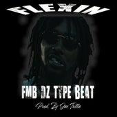 Fmb Dz Detroit Type Beat (Flexin Instrumental) de Jae Trilla
