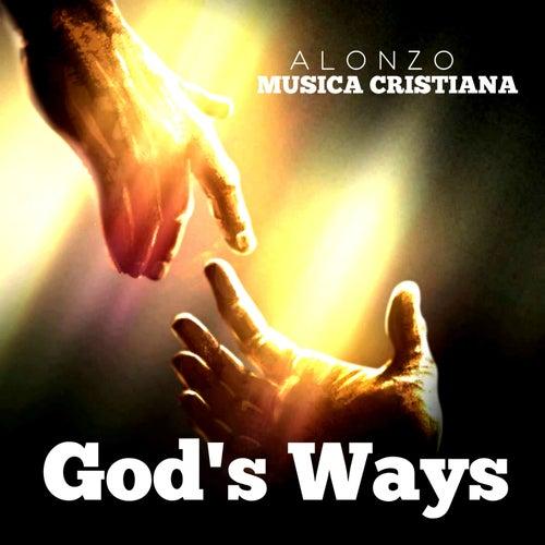 God's Ways de Alonzo