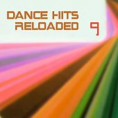 Dance Hits Reloaded 9 van Various Artists