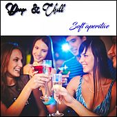Soft Aperitive (Deep & Chill) by Various Artists