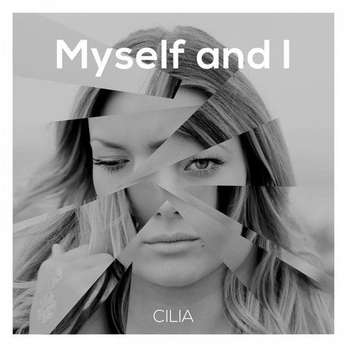 Myself and I von Cilia