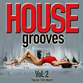 House Grooves, Vol. 2 (House Vibrations) by Various Artists