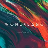 Wohlklang 1 by Julien Freundt