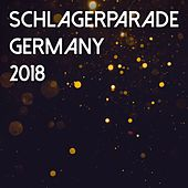 Schlagerparade Germany 2018 by Various Artists