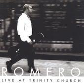Live At Trinity Church by Romero