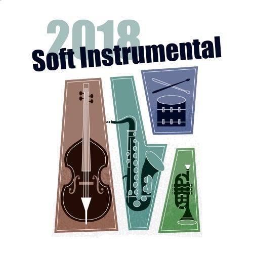 2018 Soft Instrumental by Relaxing Instrumental Jazz Ensemble