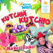 Kutchiä Kutchio von Markus Becker