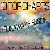 10 Top Charts Runaways Fusion by Maxence Luchi