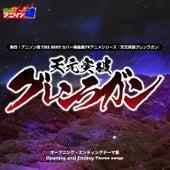 Netsuretsu! Anison Spirits the Best -Cover Music Selection- TV Anime Series ''Tengen Toppa Gurren Lagann'' de Various Artists