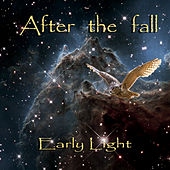 Early Light by After The Fall