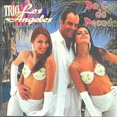 Da Cor do Pecado by Trio Los Angeles