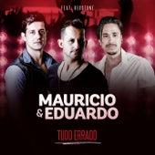 Tudo Errado (Ao Vivo) von Maurício & Eduardo