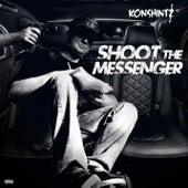 Shoot The Messenger by Konshintz