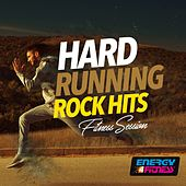 Hard Running Rock Hits Fitness Session by Various Artists