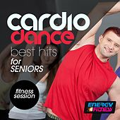 Cardio Dance Best Hits for Seniors Fitness Session by Various Artists