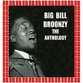 The Anthology (Hd Remastered Edition) by Big Bill Broonzy