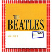 BBC Archives Vol. 2 - May / June 1963 (Hd Remastered Edition) di The Beatles