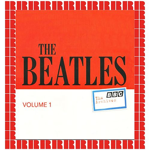 BBC Archives Vol. 1 - April / October 1963 (Hd Remastered Edition) di The Beatles