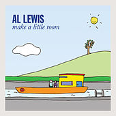 Make a Little Room by Al Lewis