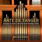 Arte de Tanger: Gonzalo de Baena's New Keyboard Method (1540) by Bruno Forst