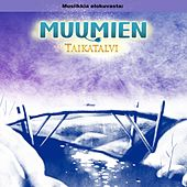 Muumien Taikatalvi (Original Motion Picture Soundtrack) by Various Artists