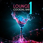 Lounge Cocktail Bar, Vol. 1 by Various Artists