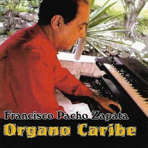 Órgano Caribe de Francisco Pacho Zapata