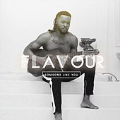 Someone Like You by La Flavour