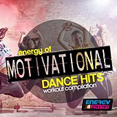 Energy of Motivational Dance Hits Workout Compilation by Various Artists