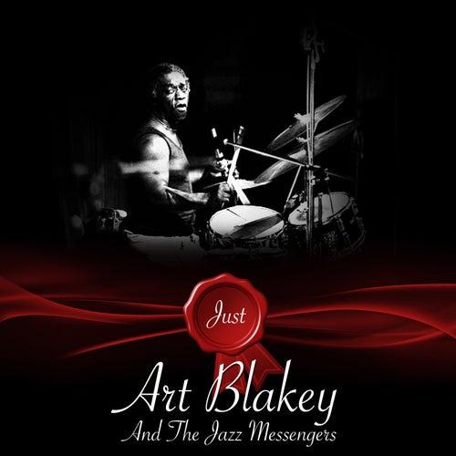 Just - Art Blakey And The Jazz Messengers von Art Blakey