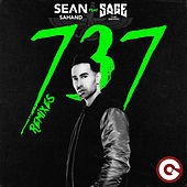 737 (Remixes) by Sean Sahand