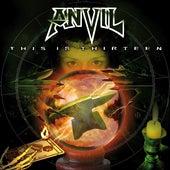 This Is Thirteen von Anvil