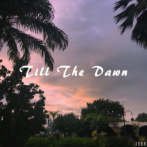 Till the Dawn by Jean