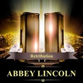 Retribution by Abbey Lincoln