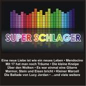 Super Schlager von Various Artists