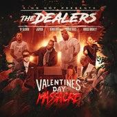 Valentines Day Massacre de The Dealers