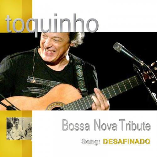 Desafinado by Toquinho