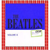 BBC Archives Vol. 8 - February / May 1964 (Hd Remastered Edition) di The Beatles