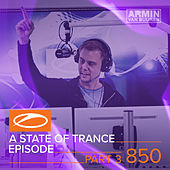 A State Of Trance Episode 850 (Part 3) (Service For Dreamers Special) de Various Artists