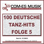 100 Deutsche Tanz-Hits, Folge 5 by Various Artists