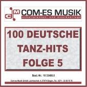 100 Deutsche Tanz-Hits, Folge 5 von Various Artists